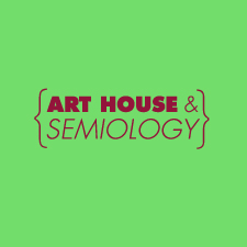 Vol XXVI, Art House & Semiology