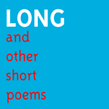 Vol XXXI, Long and other short poems