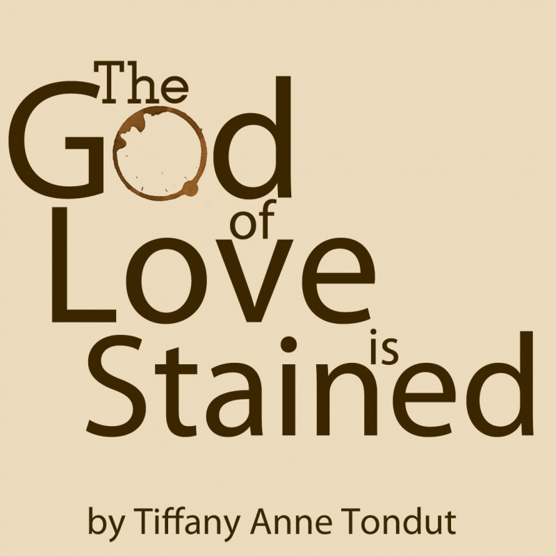 The God of Love is Stained